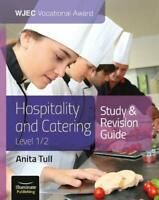 WJEC Vocational Award Hospitality and Catering Level 1/2 Study and Revision Guid