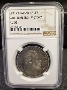 1871 Wurttemberg, Silver Thaler, Victory - Franco-Prussian War - NGC AU 53