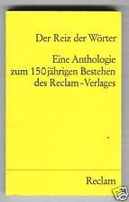 Der Reiz der Wörter - 150 Jahre Reclam   1978