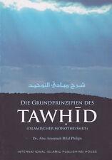 ISLAM-KORAN-SUNNAH-Die Grundprinzipien des Tawhid -Dr. Abu Ameenah Bilal Philips