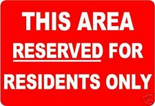 THIS AREA RESERVED FOR RESIDENTS ONLYSIGN/NOTICE L
