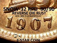 1907 Indian Head Cent - AU+++ 3-STAR SNOW-32,POLIQUIN VAR-37 RPD/MPD/RUST (J522)