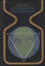 El mundo de lo Ultrasensorial - Hans Herlin