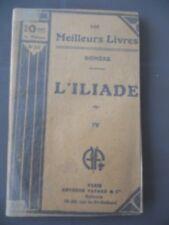 "Homère: L'Iliade IV/ Arthème Fayard ""Les Meilleurs Livres"" N°50"