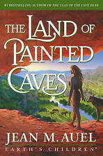 The Land of Painted Caves by Jean M Auel (Hardback)