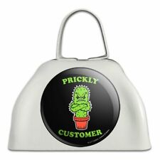 Prickly Customer Cactus Funny Humor White Metal Cowbell Cow Bell Instrument