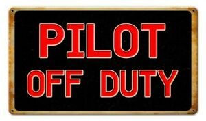 Sign - Pilot Off Duty