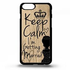 Keep calm i'm getting married quote phrase marriage bride art phone case cover
