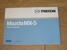 GENUINE MAZDA MX 5 OWNERS MANUAL HANDBOOK 1998 - 2005. FREE UK POSTAGE