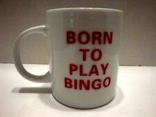 Born  to Play BINGO Ceramic Novelty Coffee Mug + Bingo Card  Design 10 oz