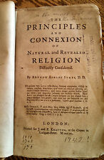 A A Sykes 1740 Principles & Connexions of Natural & Revealed Religion likely 1st