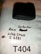 CADILLAC  GM RAIN SENSOR  PT# 25663960  RAINSENSE  OEM   #T404