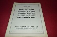 Allis Chalmers 21HS 21HSF 21HA 21CS 21CA Dozer Dealer's Parts Book DCPA6