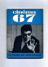 CINÉMA 67- Le Guide Du Spectateur N.113#F.F.C.C. Fevrier 1967