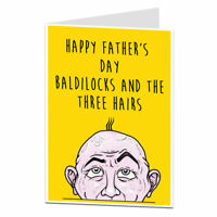 Funny Happy Fathers Day Card For Dad Rude Baldilocks Joke