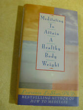 Meditating to Attain a Healthy Body Weight-L L Leshan & Lawrence REDUCED! $3