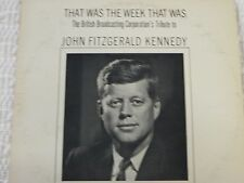 "Record Album 33 rpm 12"" That Was The Week That Was BBC Tribute to John F Kennedy"