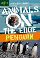 Penguin (Animals on the Edge) by Claybourne, Anna | Paperback Book | 97814081496