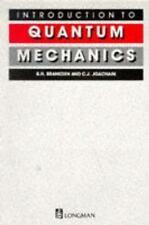 Introduction to Quantum Mechanics by B. H. Bransden (1996, Paperback)