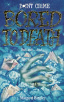 Bored to Death (Point Crime), Bingley, Margaret, Very Good Book