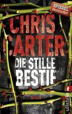Chris Carter - Die stille Bestie - Hunter & Garcia (6) - UNGELESEN