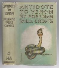Antidote A Venom Por Freeman Wills Crofts (Primero Edición)