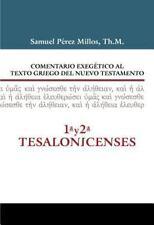 COMENTARIO EXEGTTICO AL TEXTO GRIEGO DEL NUEVO TESTAMENTO - 1AY2A TESALONICENSES