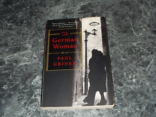 The German Woman by Paul Griner (2010, trade paper)general fiction