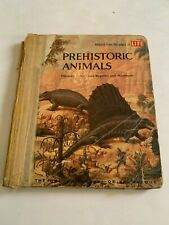 1958 Prehistoric Animals by The Editorial Staff Of Life Hardcover