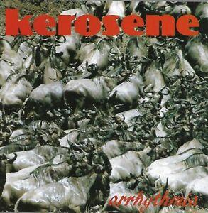 Kerosene - Arrhythmia (1993)