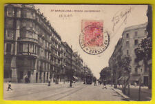 BARCELONA RONDA UNIVERSIDAD circulada 1911 ANTIGUA