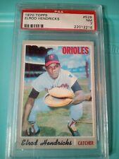 1970 Topps ELROD HENDRICKS PSA 7 NM Baltimore ORIOLES Baseball card # 528