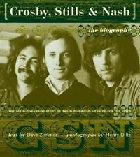 Crosby, Stills, and Nash : The Biography by Dave Zimmer (2000, Paperback)