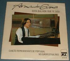 ARMANDO GAMA esta balada que te dou 1983 PORTUGAL PS 45 EUROVISION