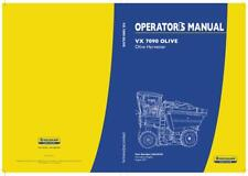 NEW HOLLAND VX7090 OLIVE GRAPE HARVESTER OPERATOR`S MANUAL