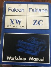 Ford Falcon XW Fairlane ZC Workshop Manual Inc GTHO