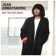 JOAN ARMATRADING NOT TOO FAR AWAY CD (May 11th 2018)