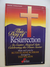 Easter Lent Cantata This Day of Resurrection by Schram & Wilson 1991 SATB Piano