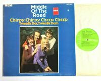 MIDDLE OF THE ROAD Chirpy Chirpy Cheep Cheep 1971 Vinyl LP Album VG+/VG