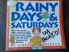 `A VINTAGE PAPER-BACK 4 KIDS RAINY DAYS &  SATURDAYS BY LINDA HETZER