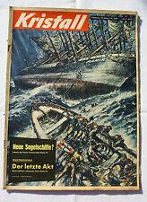 KRISTALL 1958 Nr. 4: Sputnik / Lacandonen / Dennoch Segelschiffe? / Spionage