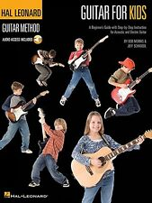 Guitar for Kids for Ages 5-9 (Hal Leonard Guitar Method (Songbooks)) by Jeff Sch