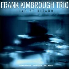 Frank Kimbrough, Frank Kimbrough Trio - Live at Kitano [New CD]