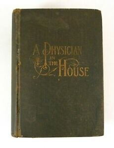 A Physician in the House Reference J H Greer White Cross Emergency Edition 1915