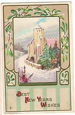 BEST NEW YEAR WISHES Vintage Postcard Winter Snow on CASTLE Fort LSCC