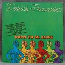 PATRICK HERNANDEZ - BORN TO BE ALIVE - VINILO SINGLE