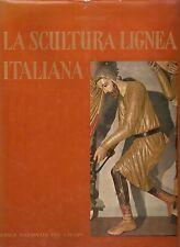Carli La Scultura lignea Italiana Electa 1960