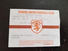 Sammler Used Ticket / Entrada Dundee United FC v Celtic Glasgow FC 10-08-1991