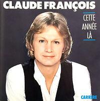 Claude François CD Cette Année Là - France (EX+/EX+)