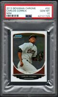 2013 Bowman Chrome #30 CARLOS CORREA Mini PSA 10 GEM MINT